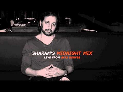 """Sharam """"Midnight Mix"""" Live From Beta Denver"""