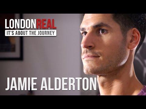 Jamie Alderton - Transform Your Body - PART 1/2 | London Real