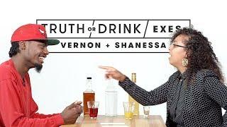 Truth or Drink: Exes (Vernon & Shanessa)