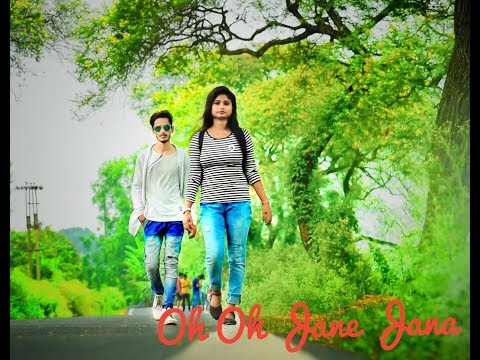 Oh Oh Jane Jana Dhunde Tujhe Deewana New Version Song  2019