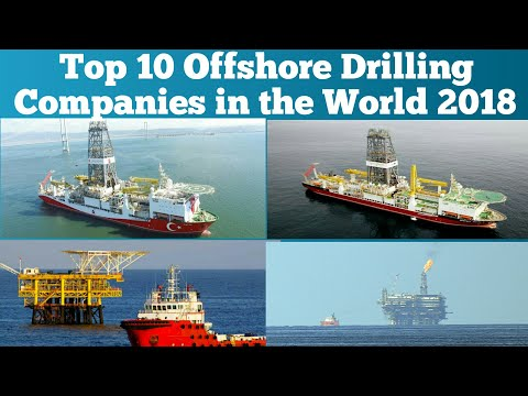 Top 10 Offshore Drilling Companies in the World 2018