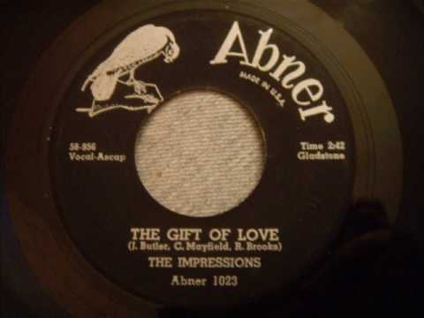 Impressions - The Gift Of Love - Smooth 50's Doo Wop / Soul Ballad