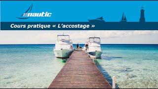 Cours permis bateau | L'accostage