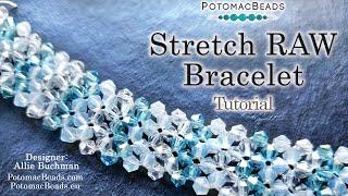 Stretch RAW Bracelet - Tutorial
