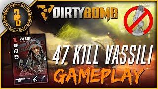 Dirty Bomb - 47 Kill Vassili Gameplay Only - (60fps)
