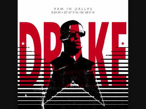 Drake - 9 A.M.  In Dallas
