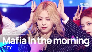 Download lagu ITZY(있지) - Mafia In the morning(마.피.아. In the morning) @인기가요 inkigayo 20210516