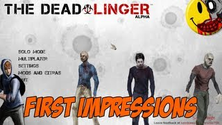 The Dead Linger - First Impressions - Alpha Gameplay