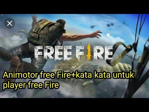 Animotor Free Fire Kata Kata Untuk Player Ff Youtube