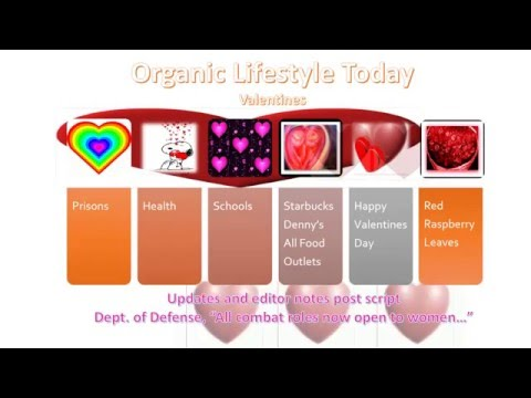 Valentine's Day Edition ~ Organic Lifestyle Today