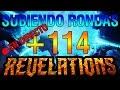 Subiendo rondas en REVELATIONS +114