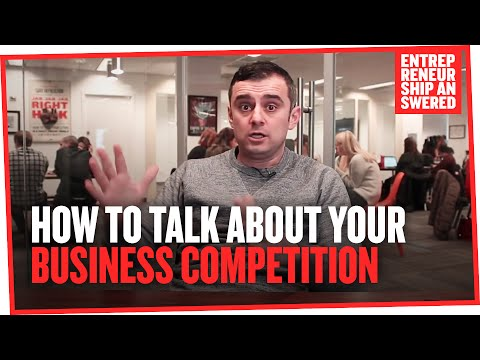 How To Talk About Your Business Competition