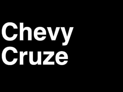 How to Pronounce Chevy Cruze 2013 Eco LTZ 2LT Turbo Sedan Car Review Fix Crash Test Drive Recall MPG