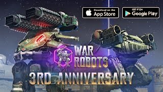 War Robots 3rd Anniversary Event - Chest Opening and Epic Gameplay