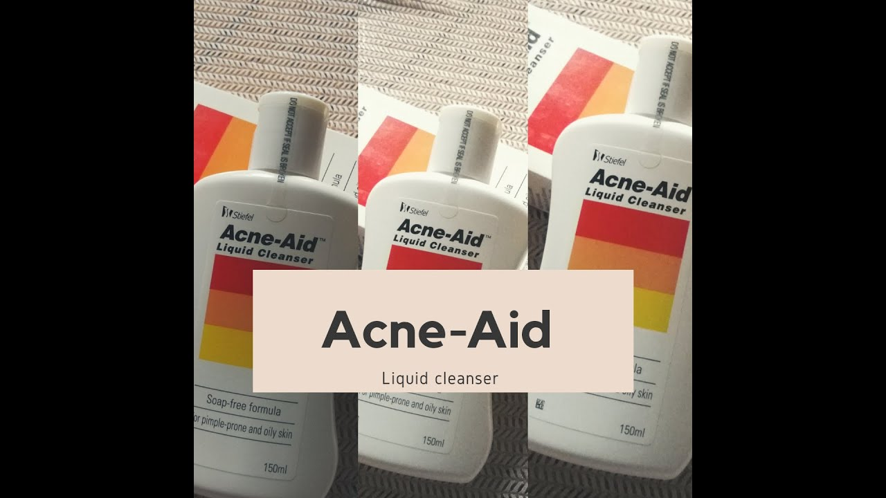 Skincare Routine Acne Aid Liquid Cleanser How To Remove