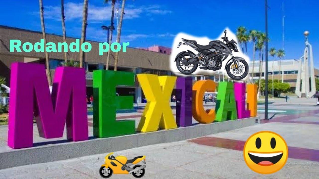 Rodando por Mexicali