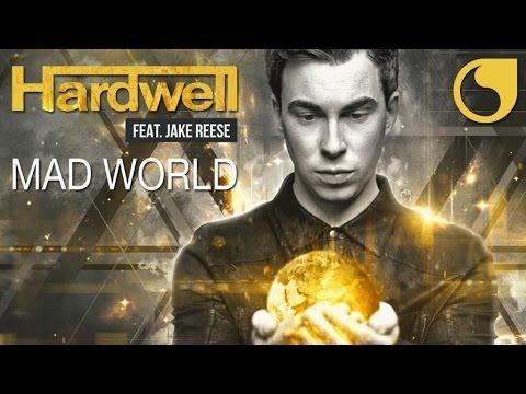 Hardwell Ft. Jake Reese - Mad World (Radio Edit)