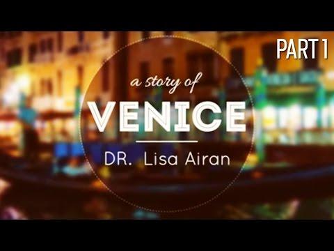 Dr. Lisa Airan's Travel Photo Slideshow Through Venice, Italy