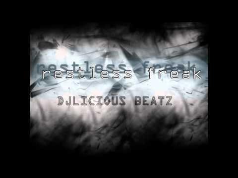 DjliciousBeatz - Restless Freak