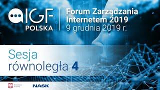 Forum Zarządzania Internetem 2019 - Sesja 4 thumbnail