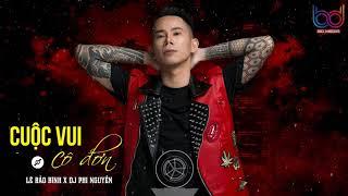 Cuộc Vui Cô Đơn Remix - Lê Bảo Bình [ Bản Mix CỰC HAY ] DJ PHI NGUYỄN | BD MEDIA