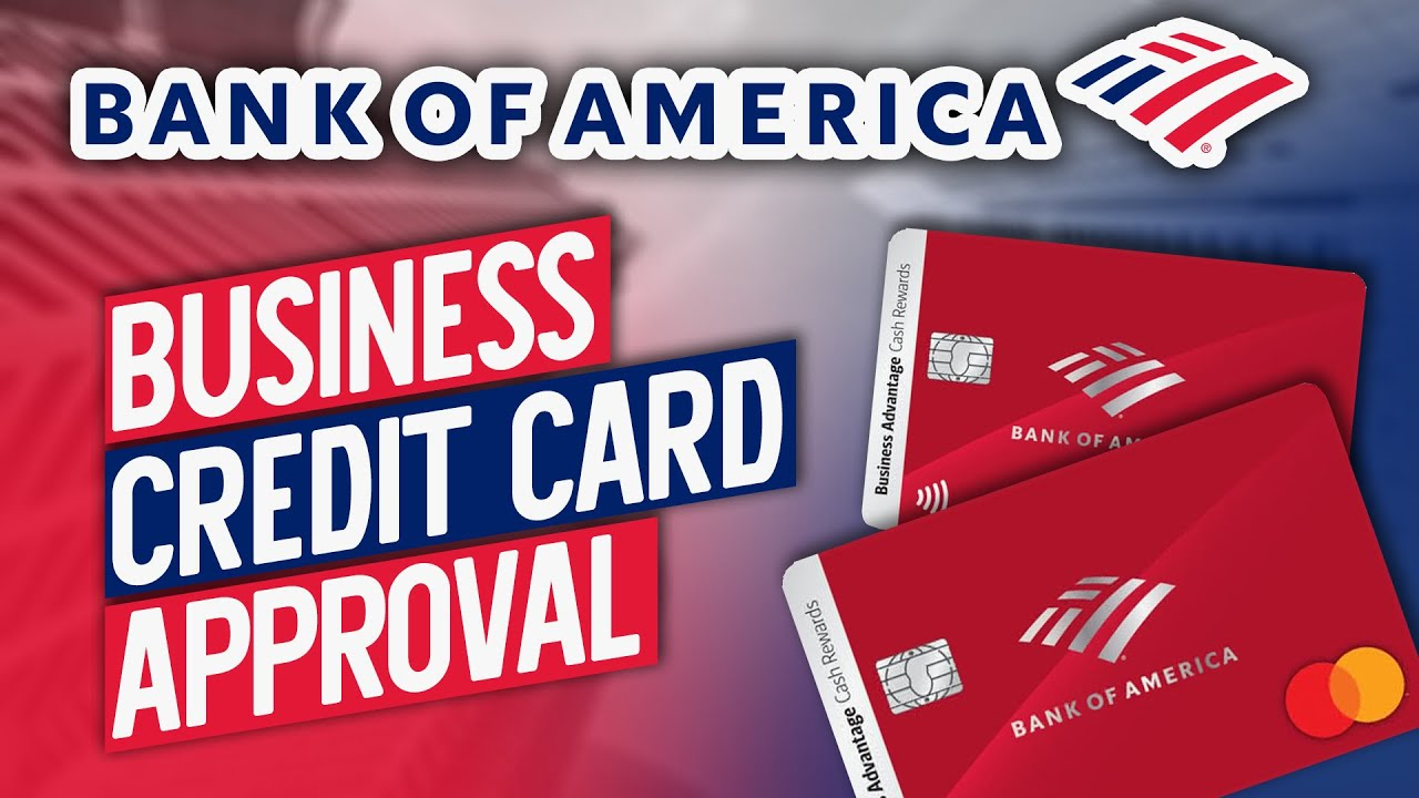 Download Bank of American Business Advantage Cash rewards Credit Card Approval! Bank of America Business CC
