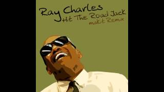 Ray Charles - Hit The Road Jack (makit Remix)