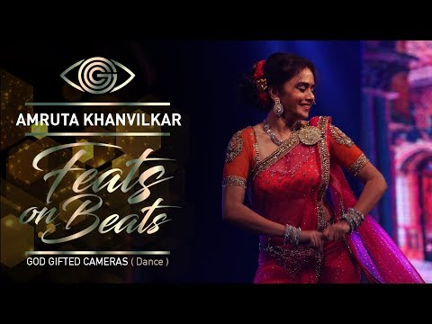 | Amruta Khanvilkar | | Vajle ki Bara | | Feats On Beats | | God Gifted Cameras |