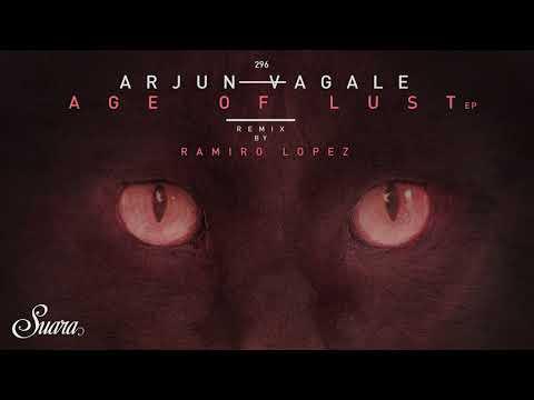 Arjun Vagale - Age Of Lust (Original Mix) [Suara]