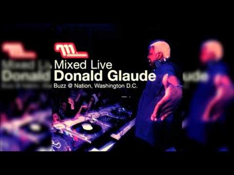 Donald Glaude – Mixed Live: Buzz @ Nation, Washington D.C.