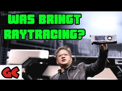 Was bringt RAYTRACING?   Nvidia RTX 2080