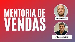 Mentoria de Vendas com Diego Maia e Edmar Mothé, CEO da BioMundo e do Mundo dos Filtros