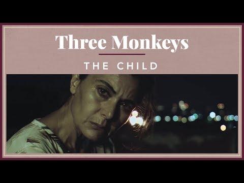 Three Monkeys - The Child