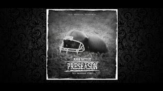 Mark Battles - PreSeason (Full Mixtape)