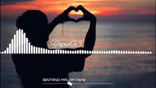 Download Mp3 Ashe Bintang malam