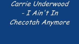 Carrie Underwood - I Ain