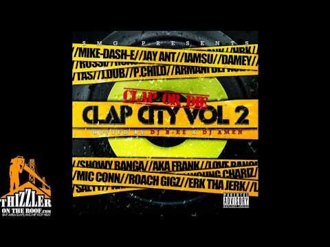 Mike-Dash-E (Outro) [Clap City 2, 2011]