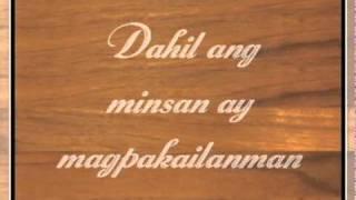Minsan Lang Kitang Iibigin  - Gary Valenciano with lyrics