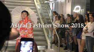 Astral Fashion Show 2018