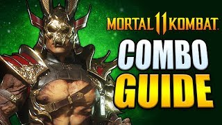 Mortal Kombat 11 - SHAO KAHN Best Combos - Easy to Advanced!
