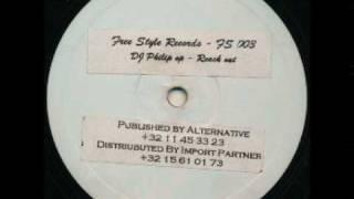 DJ Philip - Reach out (Philip da Flip remix)