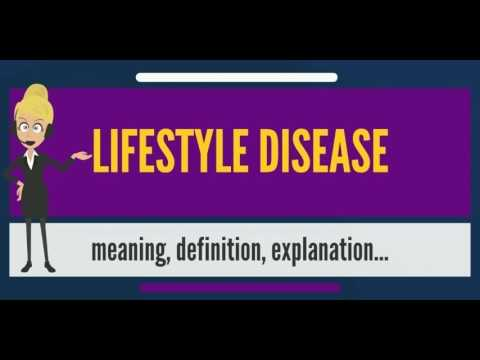 What is LIFESTYLE DISEASE? What does LIFESTYLE DISEASE mean? LIFESTYLE DISEASE meaning
