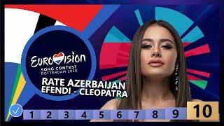 🇦🇿RATE AZERBAIJAN - Efendi - Cleopatra - Azerbaijan Eurovision 2020