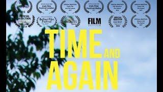 Time and Again | Award Winning Short Film