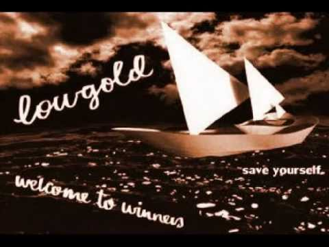 Lowgold - Save Yourself (2003)