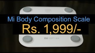 Mi Body Composition Scale (Weight Scale) Price in India Rs. 1,999