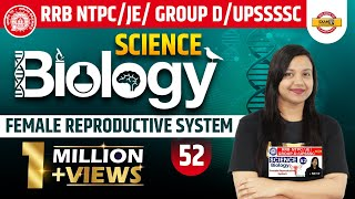 Class-52 ||RRB NTPC/JE/GROUP-D /UPSSSC/SSC ||Science || Biology| By Amrita Ma'am|Reproductive system
