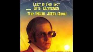 LUCY IN THE SKY WITH DIAMONDS by Elton John