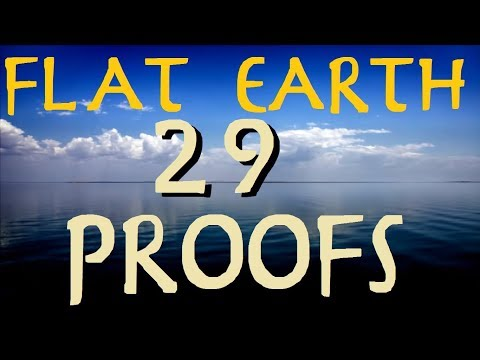 FLAT EARTH | 29 PROOFS! thumbnail