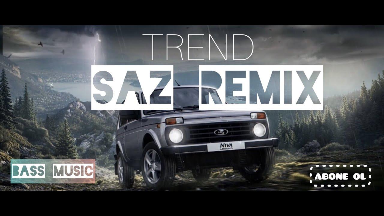 AZERI BASS MUSIC (SAZ REMIX)